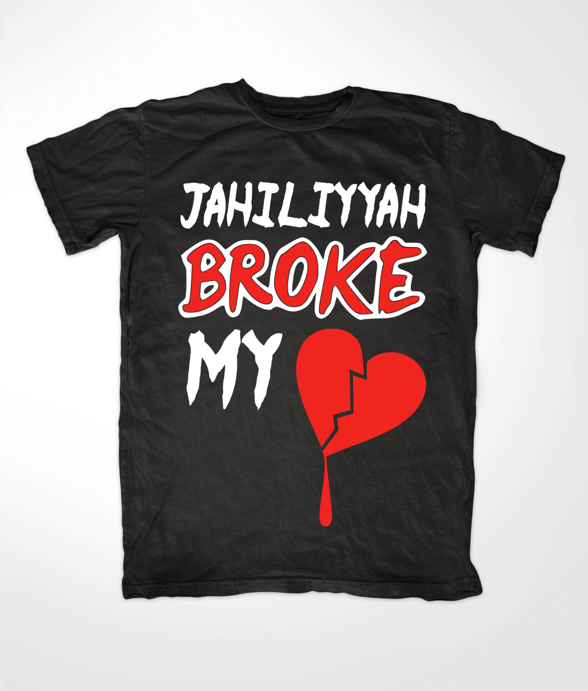 Jahiliyyah Broke My Heart Black T-shirt